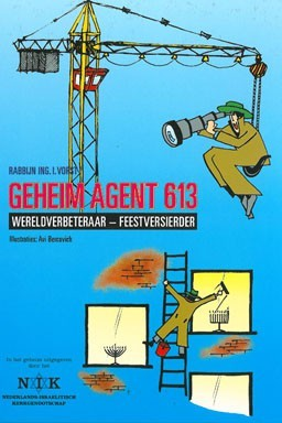 Geheim agent 613 Rabbijn ING. I Vorst 9789071727262