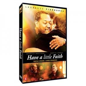 DVD Have a litlte faith Laurence Fishburn 8715664104415