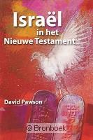 Israël in het nieuwe testament D. Pawson 9789059692282