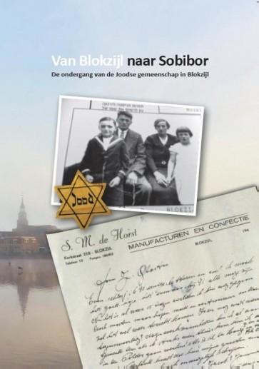 Van Blokzijl naar Sobibor | A. Schoemakers | 9789082384062 | Toetssteen
