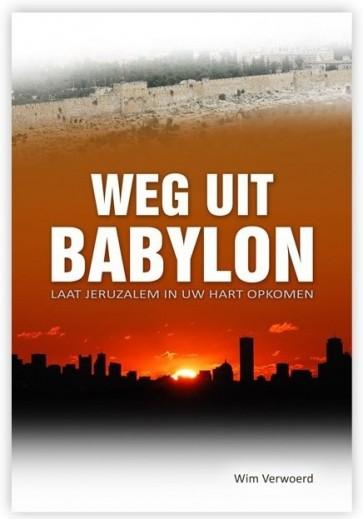 Weg uit Babylon Wim Verwoerd 9789081881500