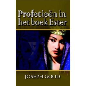 Profetieën in het boek Ester Joseph Good 9789075226850