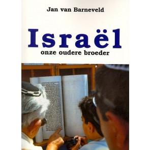 Israël onze oudere broeder Drs. Jan van Barneveld 9789073632042