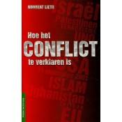 Hoe het conflict te verklaren is
