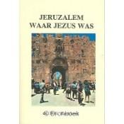 Jeruzalem waar Jezus was