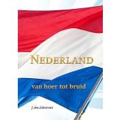 Nederland, van hoer tot bruid.