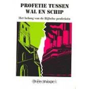 Profetie tussen wal en schip